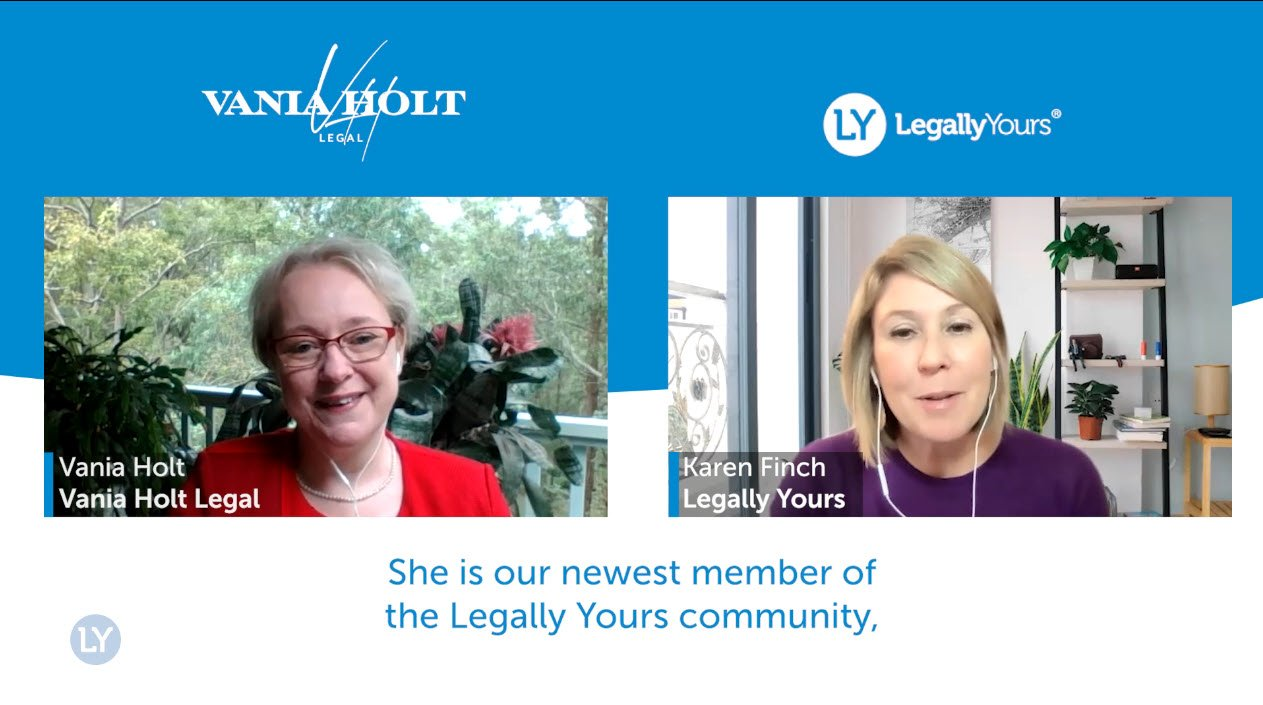 Legally Yours and Vania Holt from Vania Holt Legal
