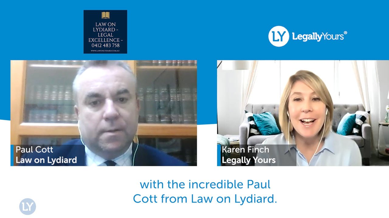 Legally Yours Q & A with Lawyer Member Paul Cott from Law On Lydiard