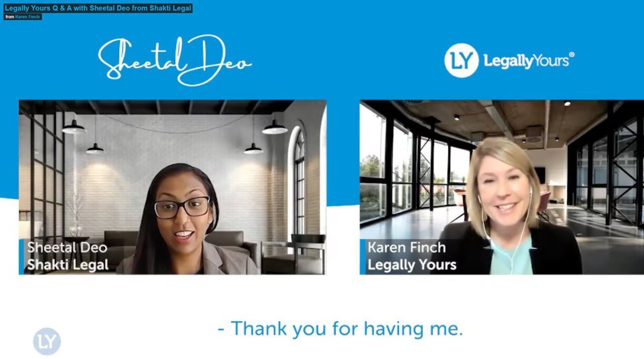 Legally Yours Q & A with Sheetal Deo from Shakti Legal