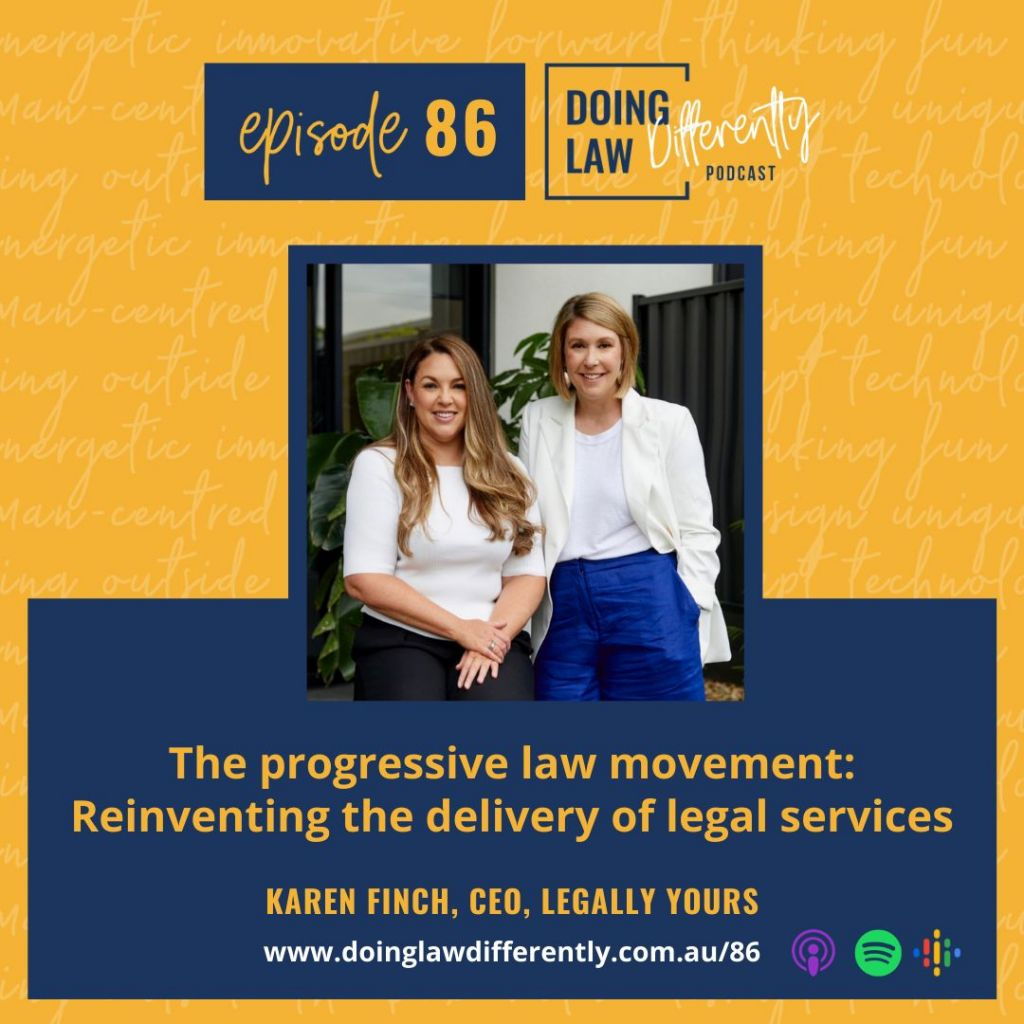 Progressive Law Movement Reinventing the Delivery of Legal Services with Karen Finch