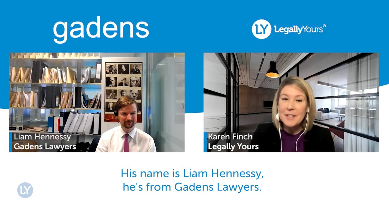 Legally Yours Q & A with Liam Hennessy from Gadens