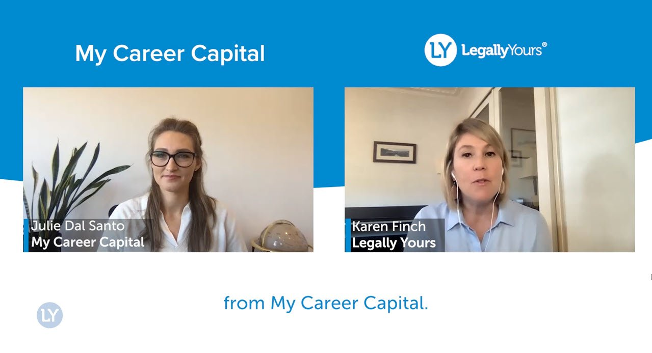 Legally Yours and My Career Capital – The Story