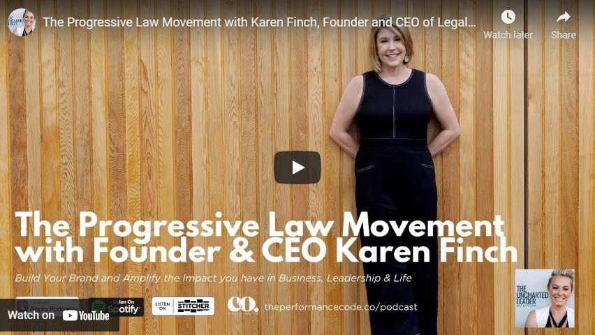 The Progressive Law Movement with Karen Finch Founder and CEO of Legally Yours