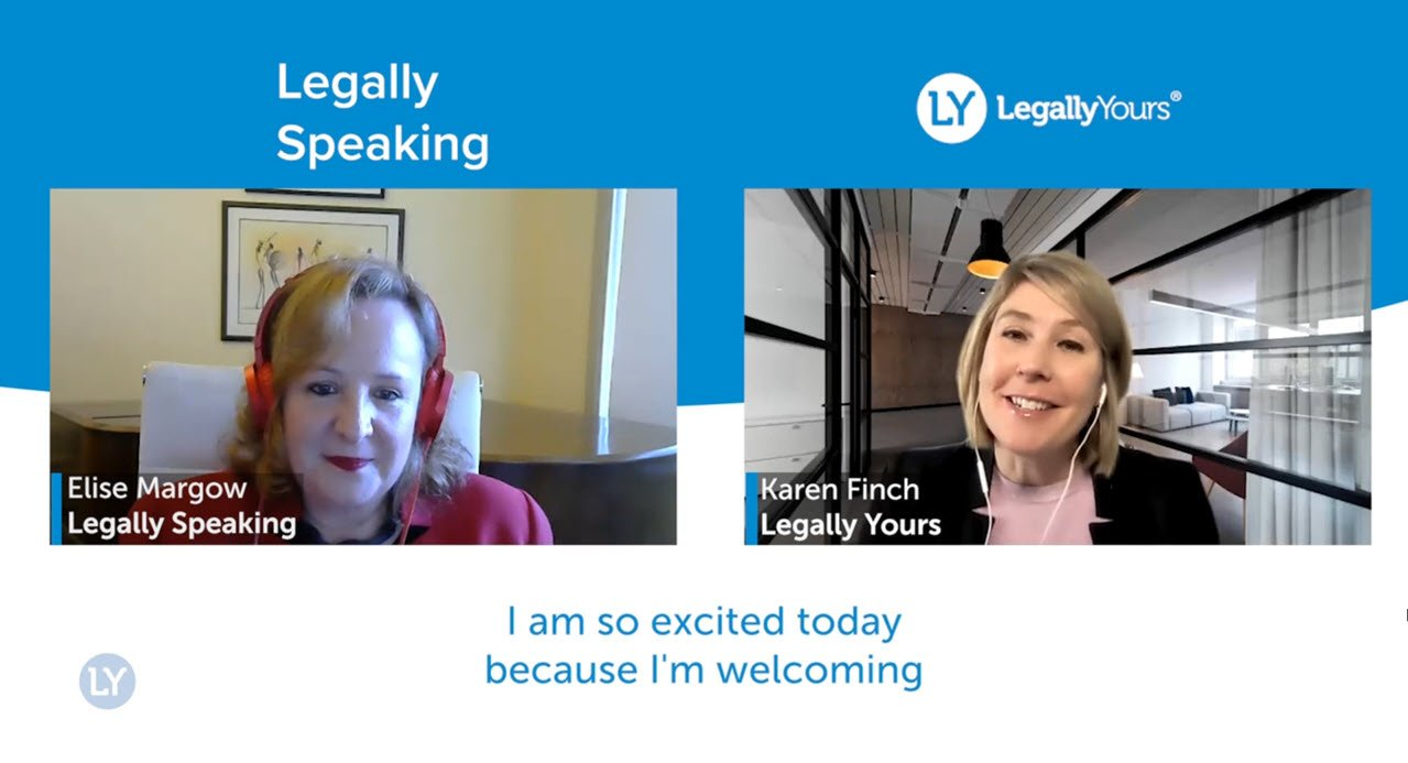 Karen Finch and Elise Margow from Legally Speaking